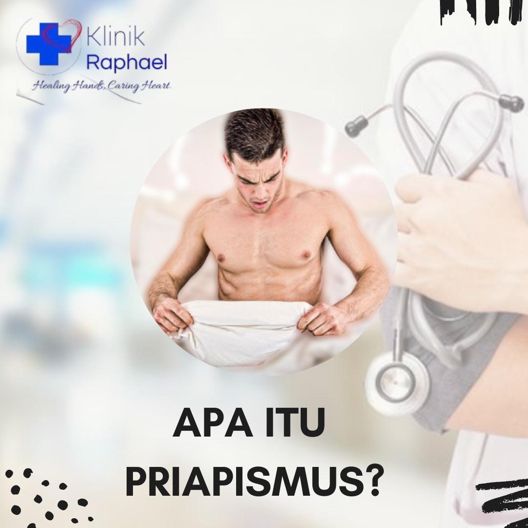Apa itu Priapismus.?